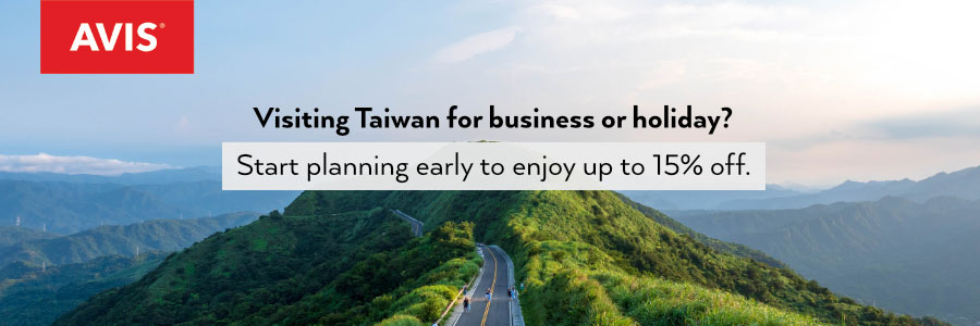 Visiting Taiwan for business or holiday? Start planning early to enjoy up to 15% off
