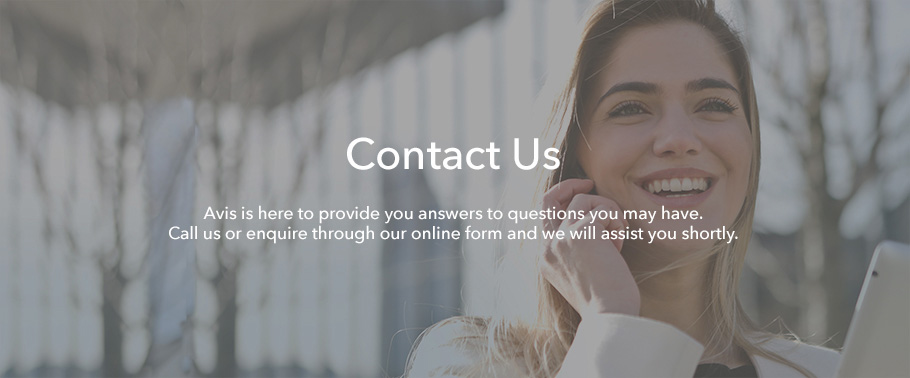 Contact Us. Avis is here to provide you answers to questions you may have. Call us or enquire through our online form and we will assist you shortly.