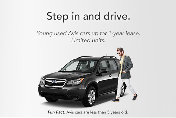 Step in and drive. Young used Avis cars up for 1-year lease. Limited units. Fun fact: Avis cars are less than 5 years old